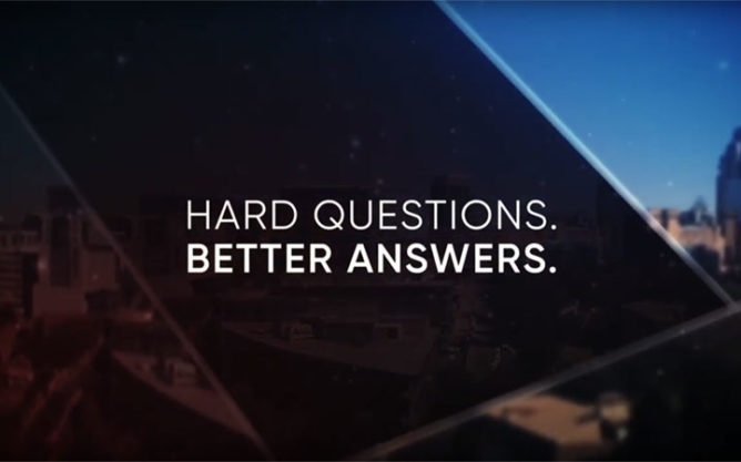 Hard Questions. Better Answers.